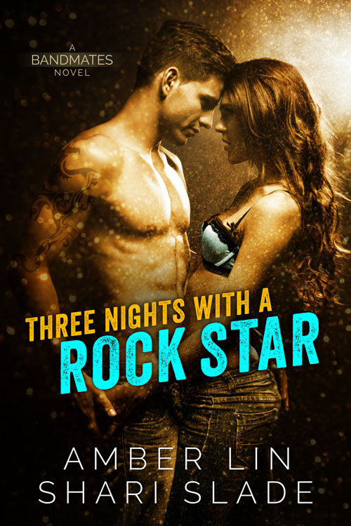 *~*Three Nights with a Rock Star by Amber Lin and Shari Slade – Excerpt & Review*~*