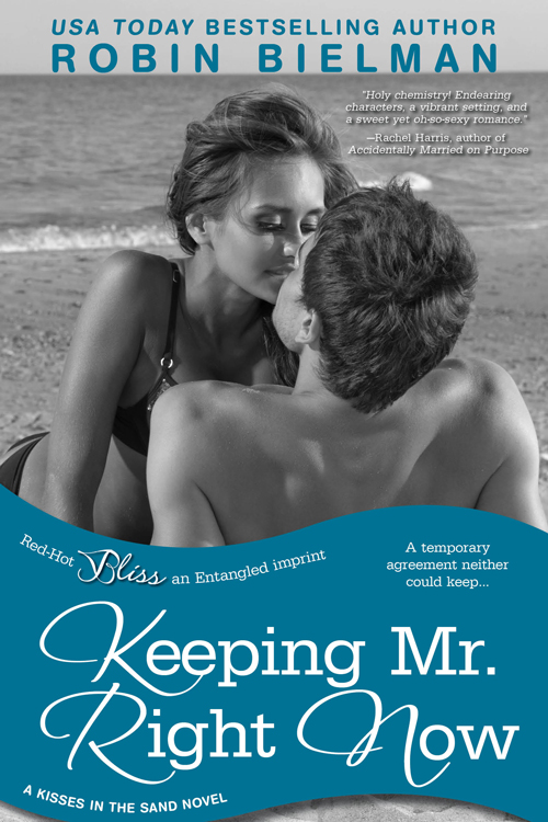 *~*Keeping Mr. Right Now by Robin Bielman Blog Tour – Excerpt, Author Interview, Review & Giveaway*~*