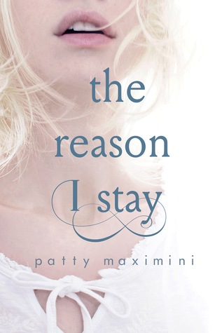 *~*The Reason I Stay by Patty Maximini Blog Tour – Excerpt, Review & Giveaway*~*