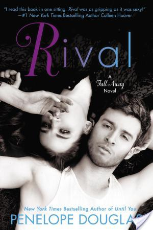 *~*Rival by Penelope Douglas Blog Tour – Excerpt, Review & Giveaway*~*