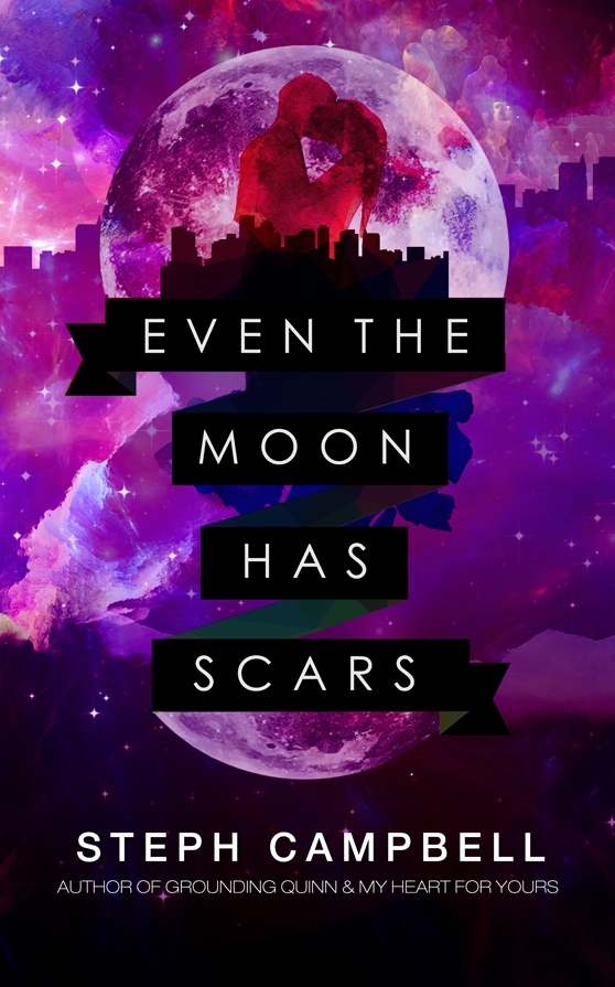 *~*Even the Moon has Scars by Steph Campbell Blog Tour – Excerpt, Review & Giveaway*~*