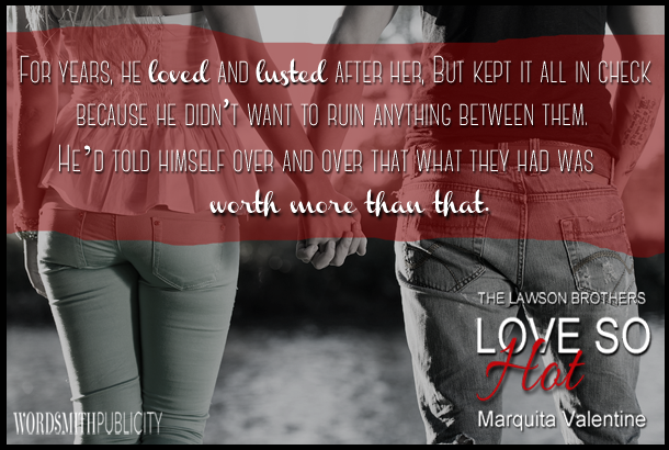 Love So Hot By Marquita Valentine Promotional Event Excerpt